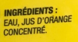 Jus d'orange fait de concentré sans pulpe pur à 100% - Ingredients - fr