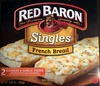 Red baron, premium quality singles french bread, cheese & garlic pizzas - Product