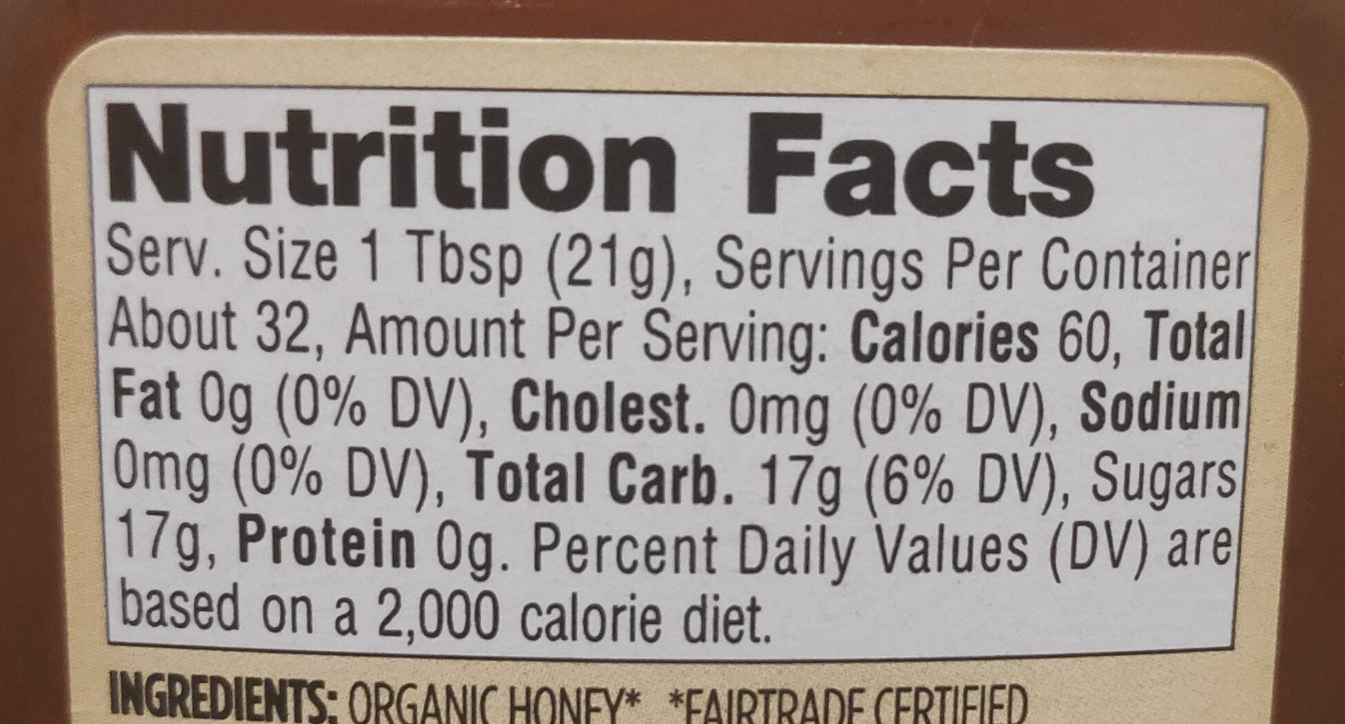 Organic Mountain Forest Honey, Light Amber - Nutrition facts