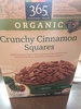 365 everyday value, organic crunchy cinnamon squares cereal - Product