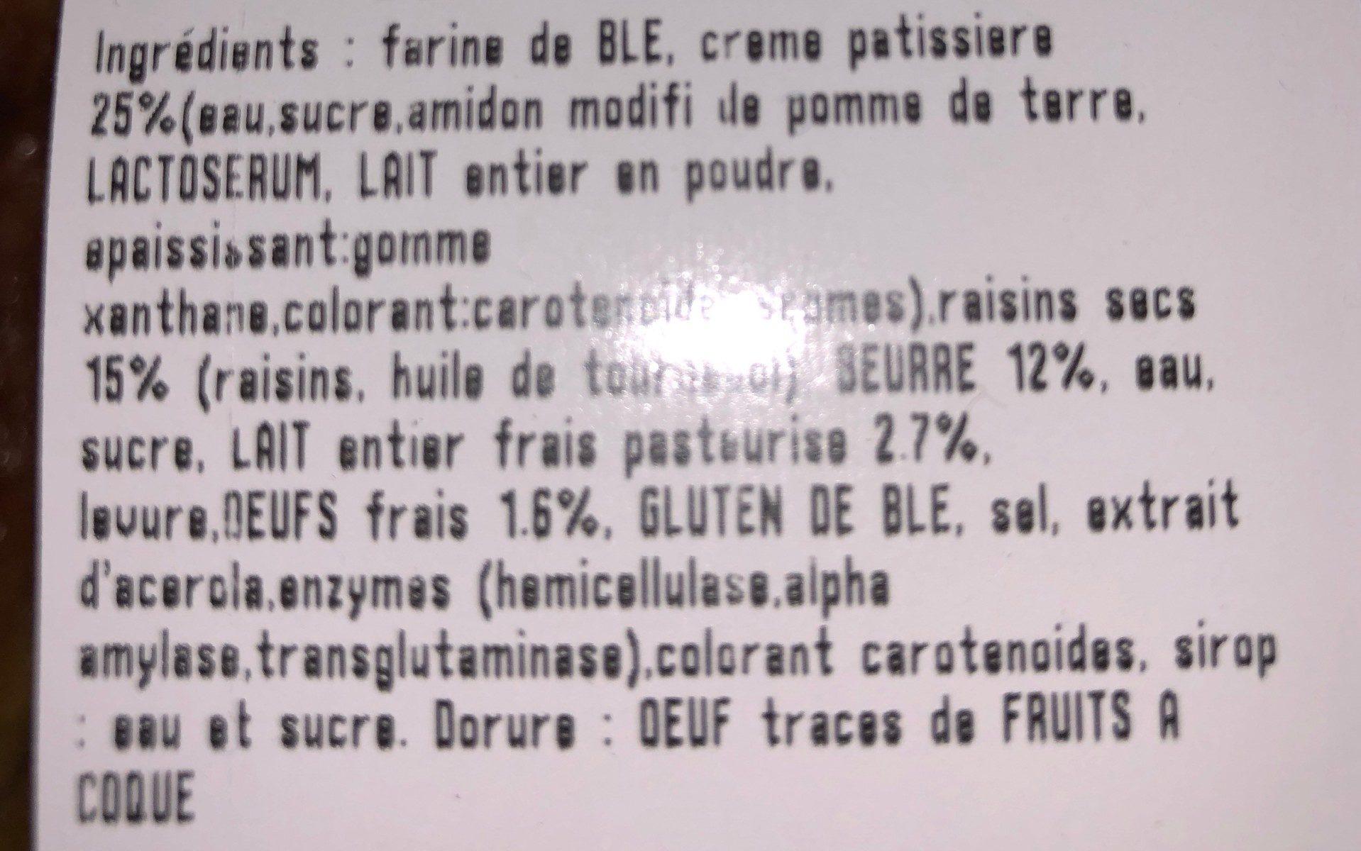 Pains aux raisins X4 - Les 3 Meuniers - Ingrédients - fr
