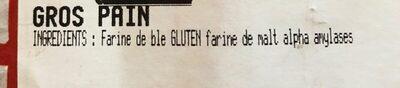 Gros pain - Ingrédients - fr