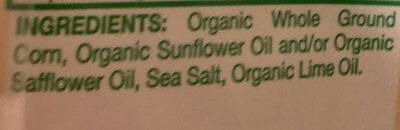 Sea salt & lime organic restaurant style tortilla chips - Ingredients - en