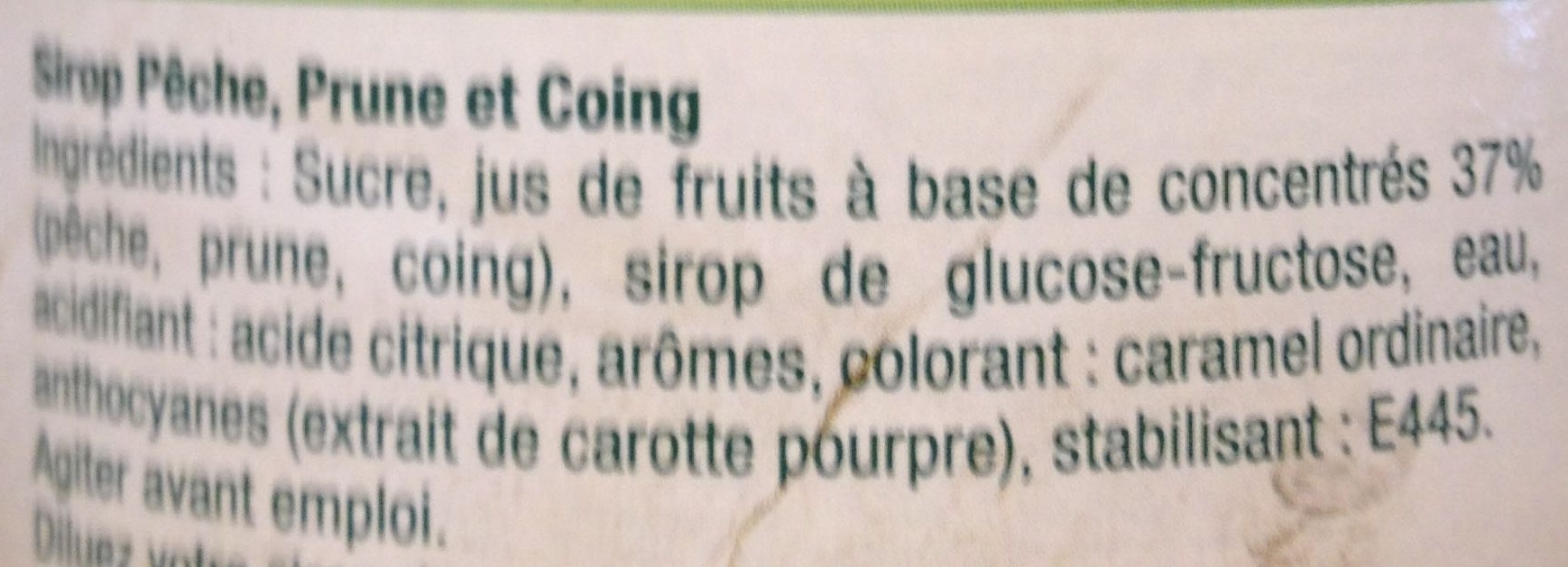 Sirop Pêche Prune Coing - Ingrédients