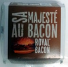 Royal Bacon - Produit