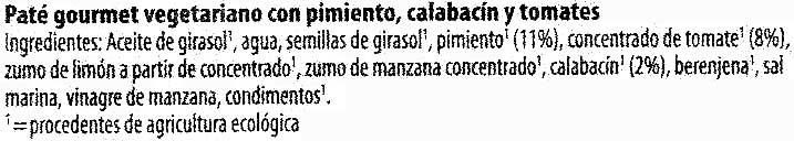 Paté vegetariano Pimiento Calabacín Tomate - Ingrediënten - es