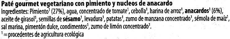 Paté vegetariano Pimiento Anacardo - Ingrediënten - es