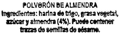 """Polvorones con grasa vegetal """"La Flor de Antequera"""" - Ingredients - es"""