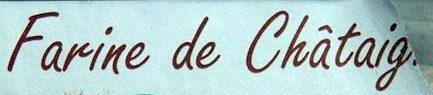 Farine de Châtaigne Bio - Ingrédients