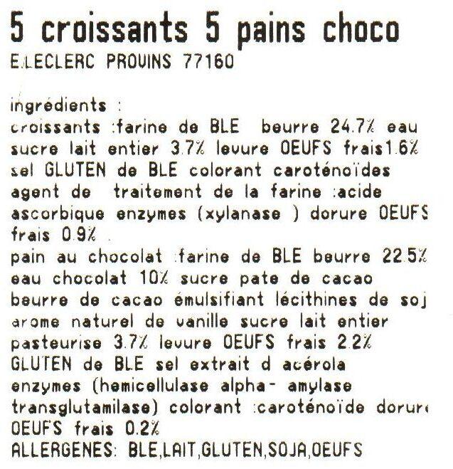 5 Croissants - 5 Pains au chocolat -  (Pur beurre) - Ingrediënten