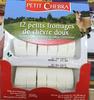 12 petits fromages de chèvre doux - Product