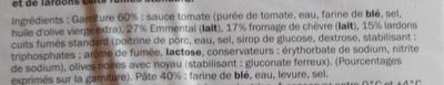 La Classique chèvre lardons - Ingrédients