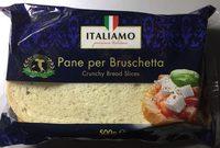 Pane per Bruschetta - Produit