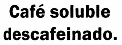 Café soluble descafeinado - Ingredients
