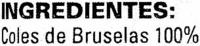 """Coles de Bruselas congeladas """"Barnetti"""" - Ingrédients"""