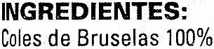 "Coles de Bruselas congeladas ""Barnetti"" - Ingredientes"