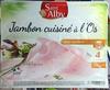Jambon cuisiné à l'Os avec couenne - Produit