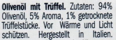 Trüffelöl zum Dippen / Huile de truffes - Ingrédients