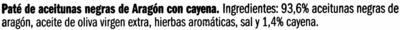 Paté de aceitunas negras de Aragón con cayena - Ingredientes