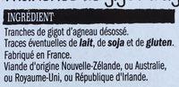 Tranches de Gigot d'agneau Sans Os - Ingrédients