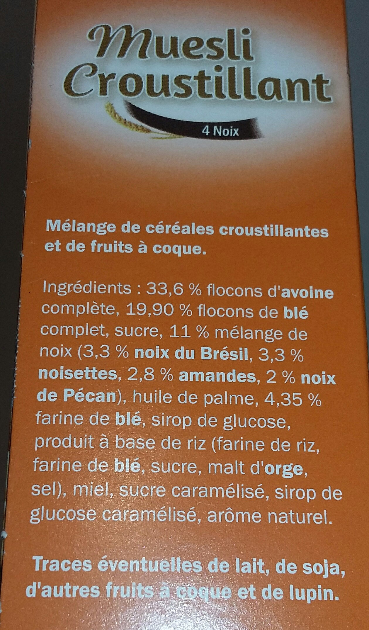 Muesli Croustillant aux 4 Noix - Voedingswaarden - fr