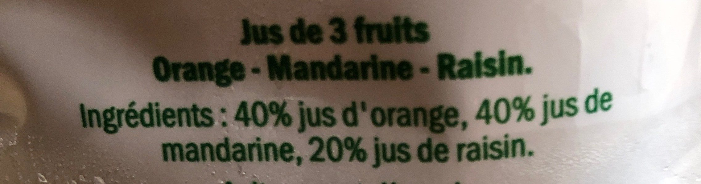 Petit Déjeuner Orange - Mandarine - Raisin - Ingredients