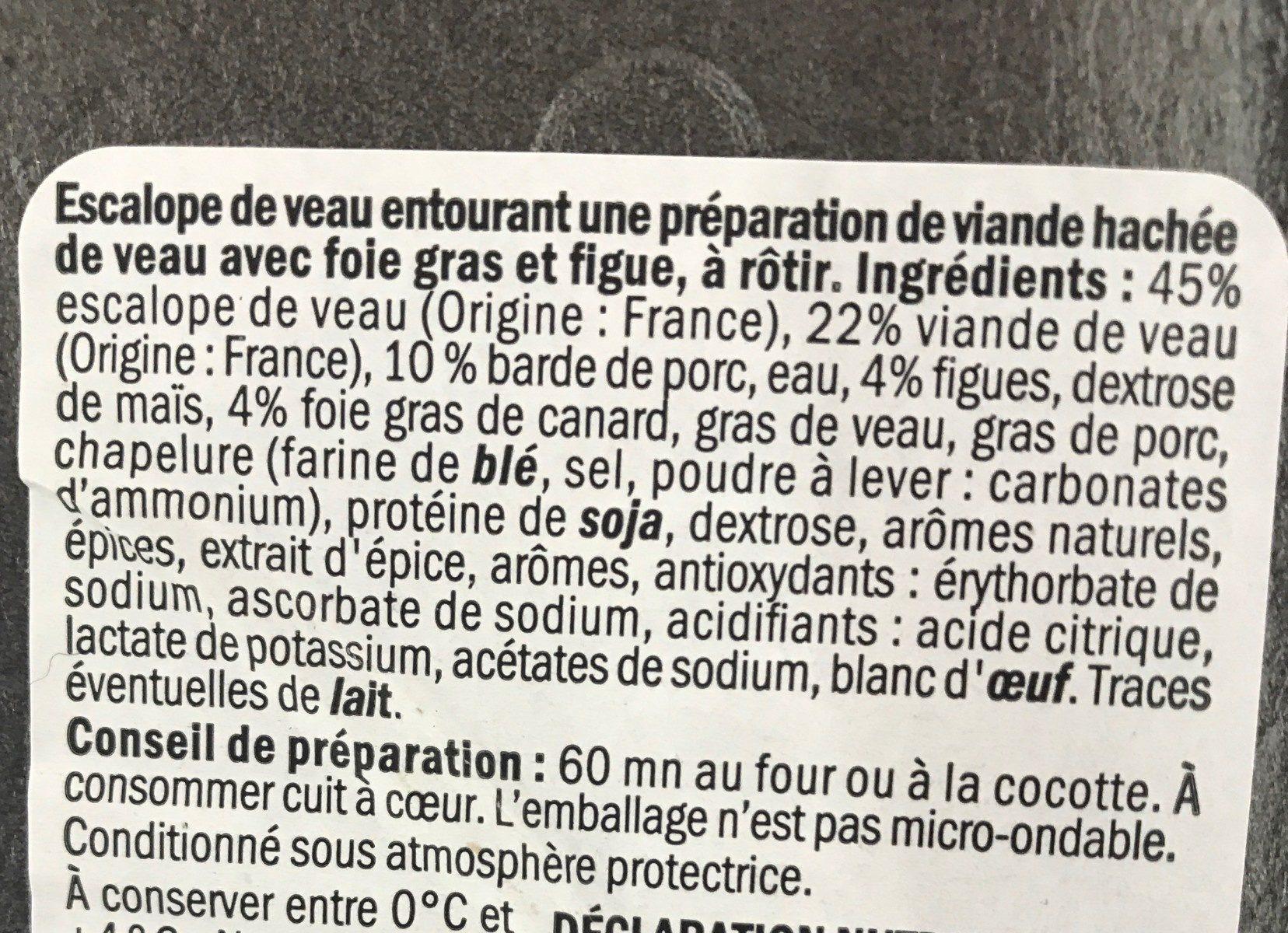 Roti de veau farci aux figues et foie gras - Ingrediënten