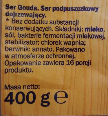 Ser Gouda, ser podpuszczkowy dojrzewający. - Ingrediënten