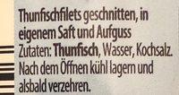 Thunfisch Filets in eigenem Saft und Aufguss - Ingredients - de