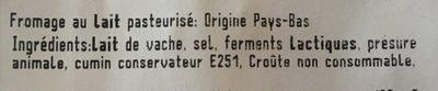 Gouda au Cumin - Ingrediënten - fr