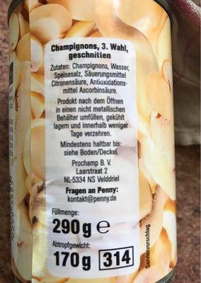 Champignons 3. Wahl Geschnitten (penny) - Ingredients