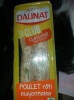 Sandwich Daunat classique poulet rôti mayo - Product - fr