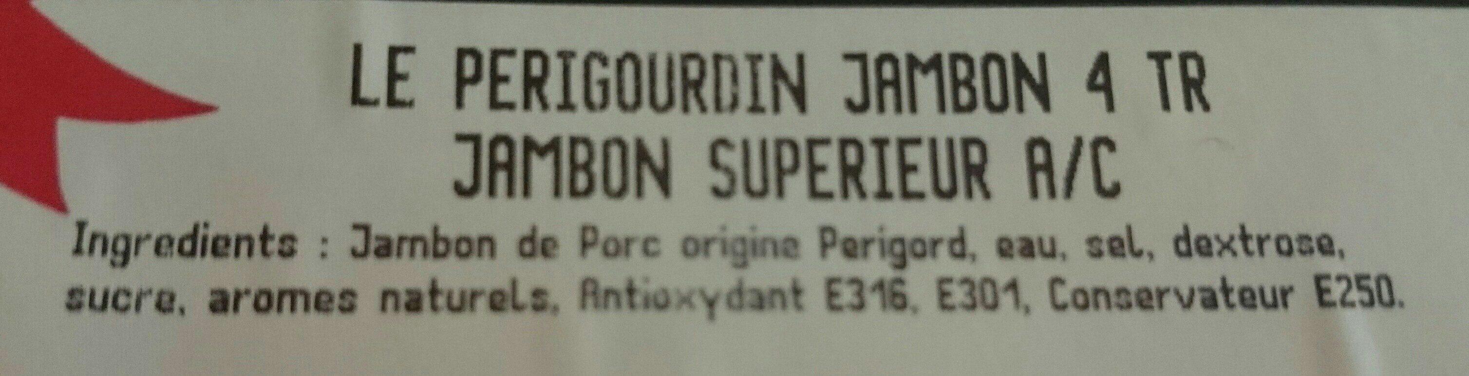 Jambon supérieur le périgourdin - Ingredients - fr