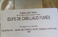 Oeufs de cabillaud fumés - Ingredients - fr