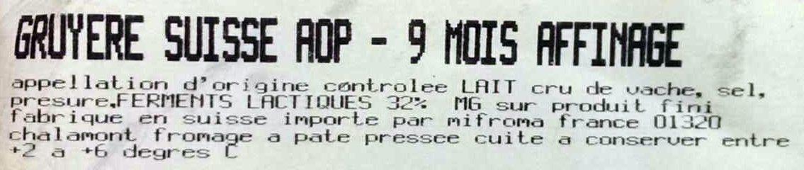 Gruyère Suisse AOP - 9 mois affinage - Ingredients - fr