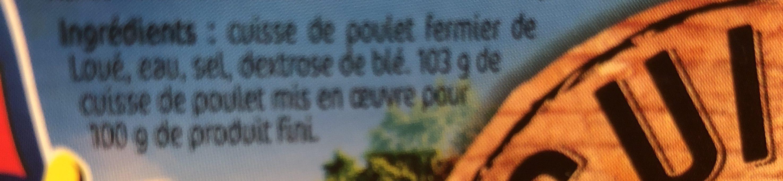 Cuisse de Poulet fermier rotie label rouge - Ingrediënten