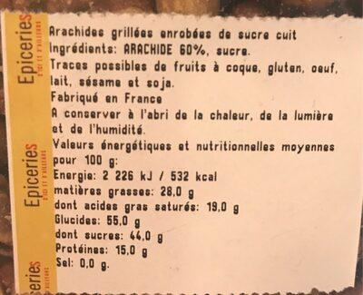Arachides grillees enrobees de sucre cuit - Nutrition facts - fr