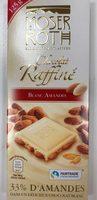 Chocolat Raffiné Blanc Amandes - Producto