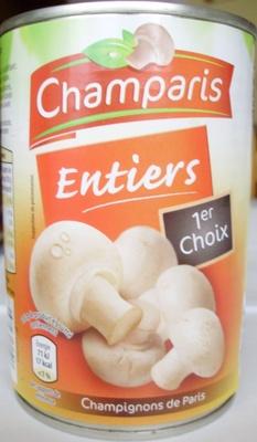 Entiers 1er Choix (Champignons de Paris) - Produit - fr