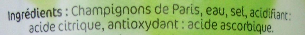Entiers 1er Choix (Champignons de Paris) - Ingrédients - fr