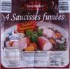 4 Saucisses fumées - Produit