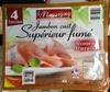 Jambon cuit Supérieur fumé Découenné - Produit
