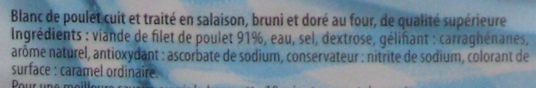 Blanc de Poulet Supérieur (Doré au Four) 4 Tranches - Ingrédients