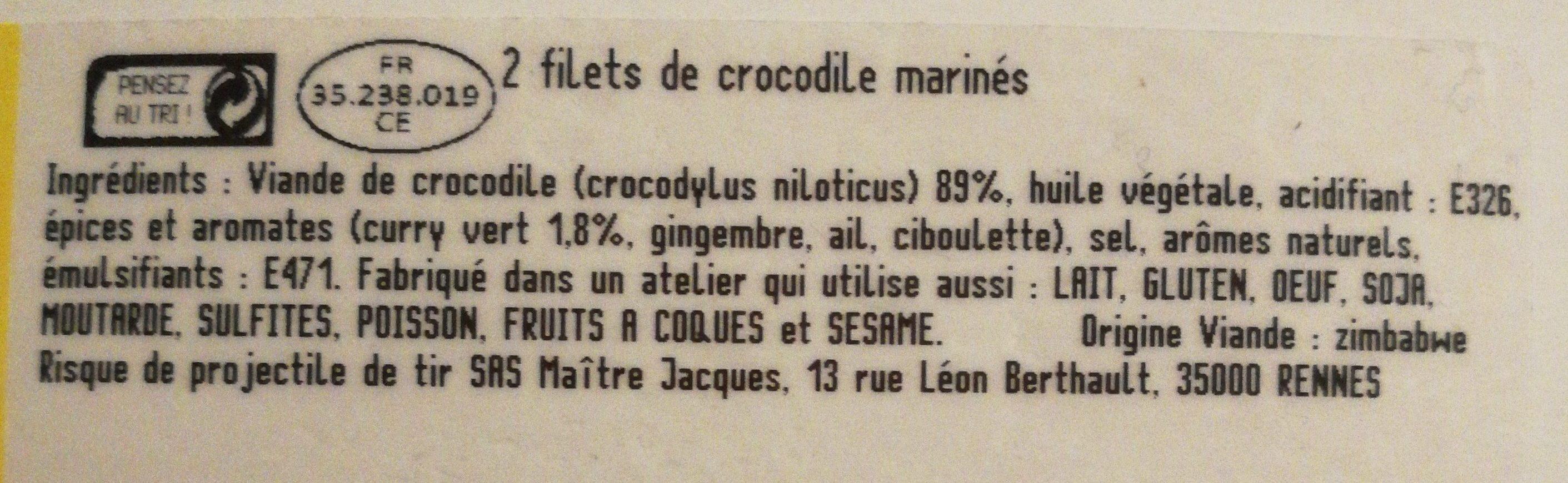2 Filets de Crocodile marinés - Ingredients - fr