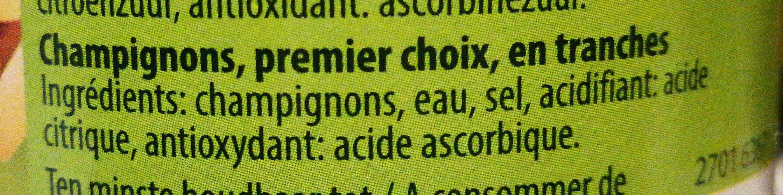 Champignons Premier Choix en Tranches - Ingrediënten