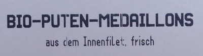 Bio-Puten-Medaillons - Inhaltsstoffe