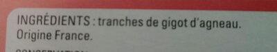 4 tranches de gigot d'agneau - Ingrediënten - fr