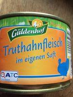 Truthahnfleisch - Produkt