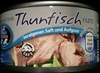 geschnittene Thunfischfilets im eigenen Saft und Aufguss - Produkt