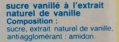 Sucre vanillé à l'extrait naturel de vanille - Ingredients - fr
